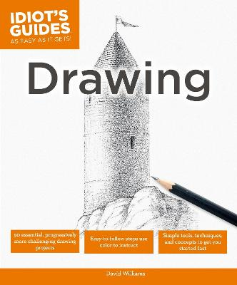Idiot's Guides: Drawing by David Williams