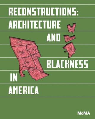 Reconstructions: Architecture and Blackness in America book