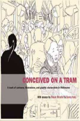 Conceived on a Tram: A Book of Cartoons by Shaun Micallef