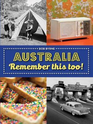 Australia Remember This Too! book