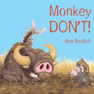 Monkey Don't! by Ben Redlich