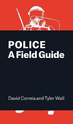 Police by David Correia
