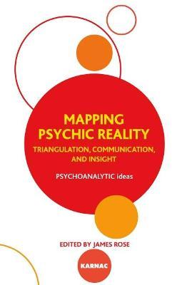 Mapping Psychic Reality by James Rose