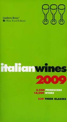 Italian Wines 2009: 2009 by Gambero Rosso