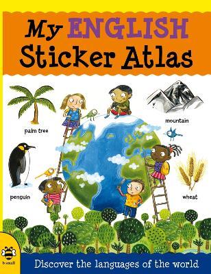 My English Sticker Atlas by Catherine Bruzzone
