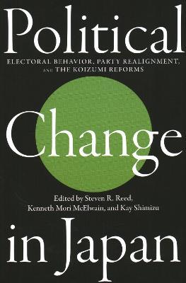 Political Change in Japan by Steven R. Reed