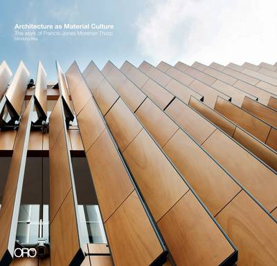 Architecture as Material Culture by Kenneth Frampton