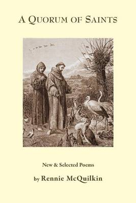 A Quorum of Saints by Rennie McQuilkin