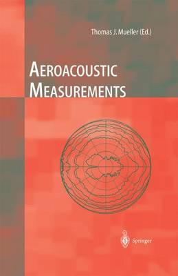 Aeroacoustic Measurements by Christopher S. Allen