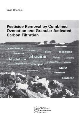 Pesticide Removal by Combined Ozonation and Granular Activated Carbon Filtration book