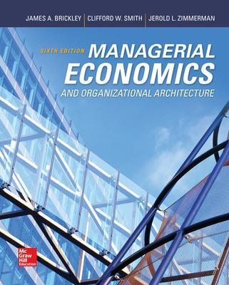 Managerial Economics & Organizational Architecture by James A. Brickley
