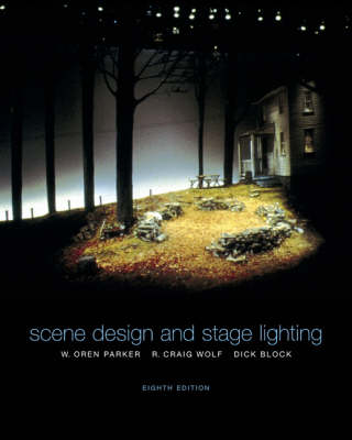 Scene Design and Stage Lighting by W.Oren Parker