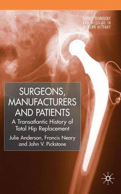 Surgeons, Manufacturers and Patients book
