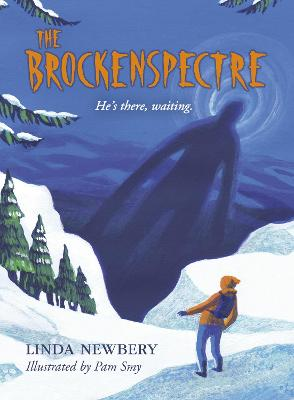 The Brockenspectre by Linda Newbery