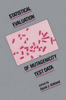 Statistical Evaluation of Mutagenicity Test Data book