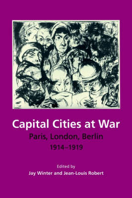 Capital Cities at War by Jay Winter