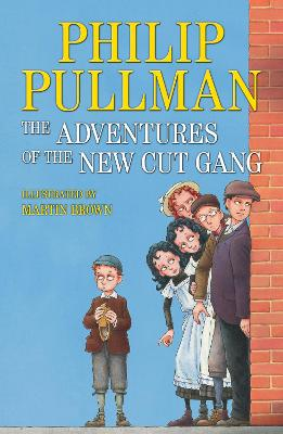 The Adventures of the New Cut Gang by Philip Pullman