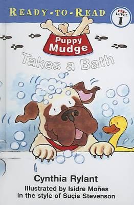 Puppy Mudge Takes a Bath by Cynthia Rylant