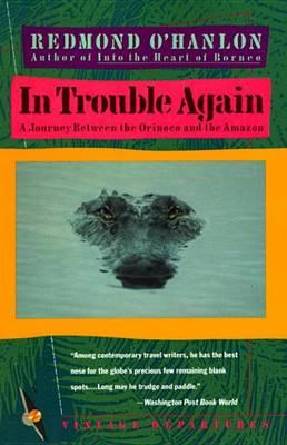 In Trouble Again by Redmond O'Hanlon