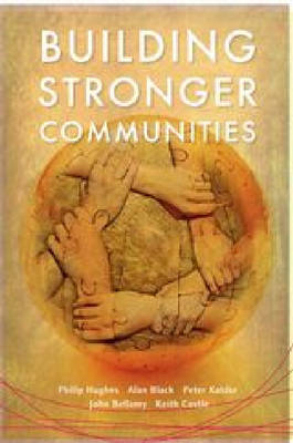 Building Stronger Communities by Phillip Hughes