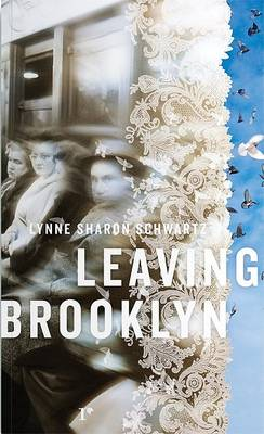Leaving Brooklyn by Sharon Schwartz