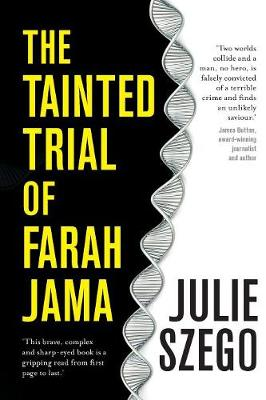 Tainted Trial of Farah Jama by Julie Szego