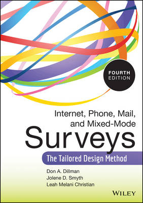 Internet, Phone, Mail, and Mixed-Mode Surveys by Don A. Dillman