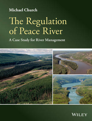 The Regulation of Peace River by Michael Church