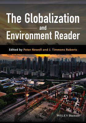 The Globalization and Environment Reader by Pete Newell
