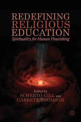 Redefining Religious Education by S. Gill