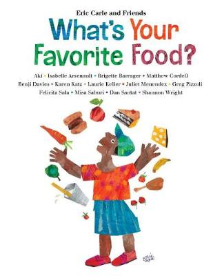 What'S Your Favorite Food? by Eric Carle