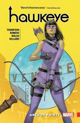 Hawkeye: Kate Bishop Vol. 1: Anchor Points by Kelly Thompson