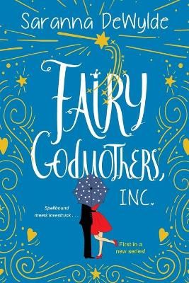 Fairy Godmothers, Inc. book