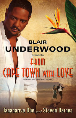 From Cape Town With Love by Tananarive Due