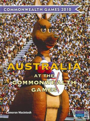 Australia at the Commonwealth Games by Cameron Macintosh