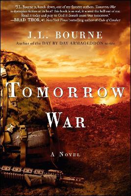 Tomorrow War by J. L. Bourne
