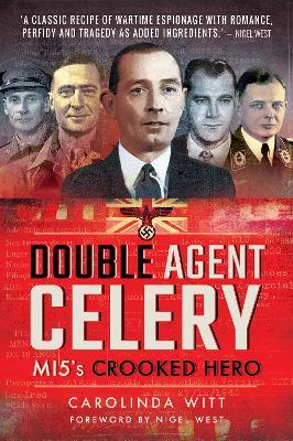 Double Agent Celery by Carolinda Witt