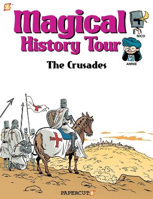 Magical History Tour #4: The Crusades by Sylvain Savoia