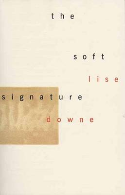 Soft Signature by Lise Downe