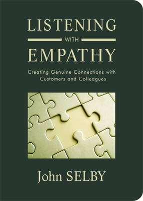 Listening with Empathy by John Selby