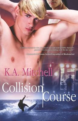 Collision Course by K. A. Mitchell