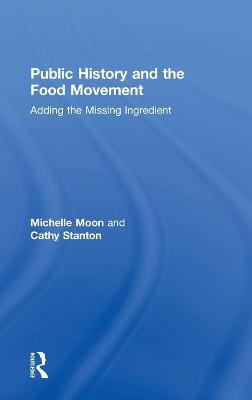 Public History and the Food Movement book