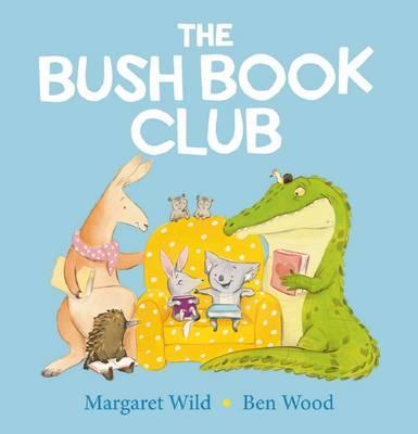 The Bush Book Club by Margaret Wild