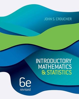Introductory Mathematics and Statistics by John Croucher