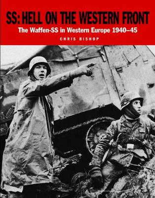 Ss: Hell on the Western Front by Chris Bishop