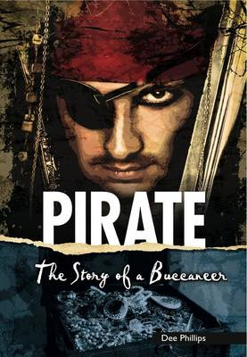 Pirate: The Story of a Buccaneer book