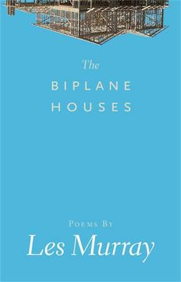 Biplane Houses by Les Murray