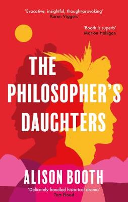 The: Philosopher's Daughters by Alison Booth