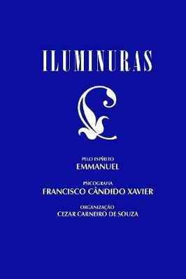 Iluminuras by Chico Xavier