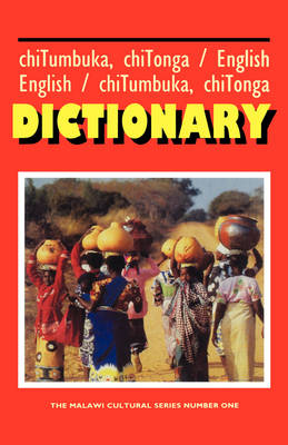Tumbuka/Tonga - English & English - Tumbuka/Tonga Dictionary book